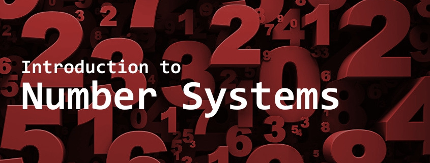 Introduction to Number Systems