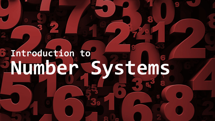 Introduction to Number Systems   Digital Detective